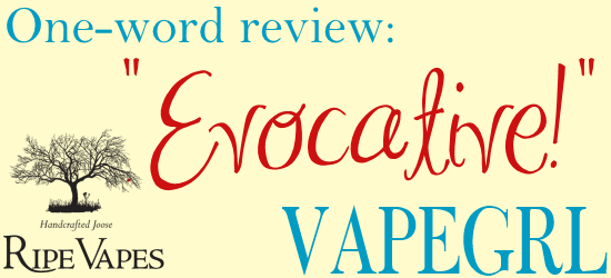 ripe-vapes-one-word-review-vapegrl