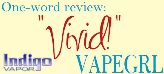 indigo-vapor-one-word-review-vapegrl