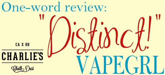 charlies-chalk-dust-one-word-review-vapegrl